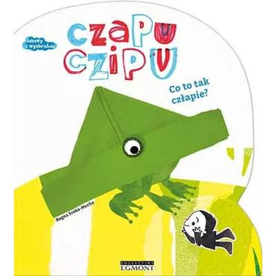 Czapu Czipu. Co to tak człapie? - 1